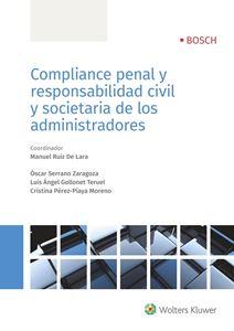 Imagen de Compliance penal y responsabilidad civil y societaria de los administradores