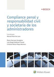 Imagen de Compliance penal y responsabilidad civil y societaria de los administradores - versión papel