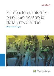 Imagen de El impacto de internet en el libre desarrollo de la personalidad