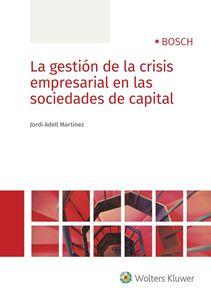 Imagen de La gestión de la crisis empresarial en las sociedades de capital