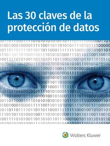 Imagen de Las 30 claves de la protección de datos