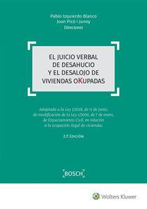 Imagen de El juicio verbal de desahucio y el desalojo de viviendas okupadas. 2ª Edición