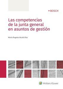 Imagen de Las competencias de la junta general en asuntos de gestión