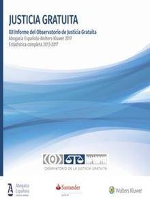 Justicia Gratuita. XII Informe del Observatorio de Justicia Gratuita