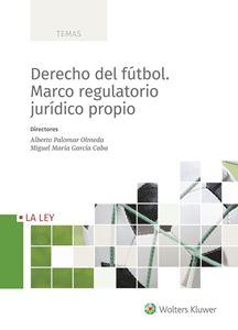 Imagen de Derecho del fútbol. Marco regulatorio jurídico propio