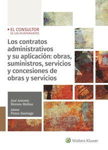 Imagen de Los contratos administrativos y su aplicación: obras, suministros, servicios y concesión de obras y servicios