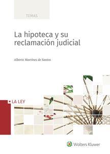 Imagen de La hipoteca y su reclamación judicial