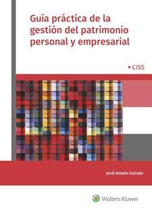 Imagen de Guía práctica de la gestión del patrimonio personal y empresarial