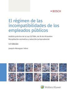 Imagen de El régimen de las incompatibilidades de los empleados públicos. 3ª ed.