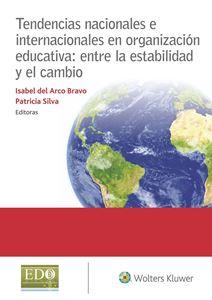 Imagen de Tendencias nacionales e internacionales en organización educativa: entre la estabilidad y el cambio