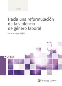 Imagen de Hacia una reformulación de la violencia de género laboral