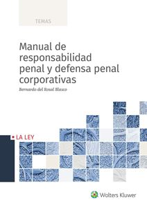 Imagen de Manual de responsabilidad penal y defensa penal corporativas