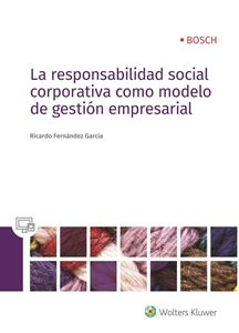 Imagen de La responsabilidad social corporativa como modelo de gestión empresarial