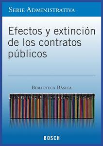 Imagen de BBB. Efectos y Extinción de los Contratos Públicos (Suscripción)
