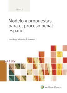 Imagen de Modelo y propuestas para el proceso penal español