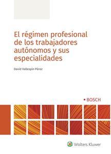 Imagen de El régimen profesional de los trabajadores autónomos y sus especialidades