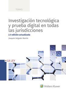 Imagen de Investigación tecnológica y prueba digital en todas las jurisdicciones. 2.ª edición actualizada
