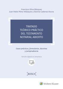 Imagen de Tratado teórico práctico del testamento notarial abierto