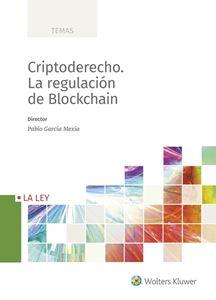 Imagen de Criptoderecho. La regulación de Blockchain