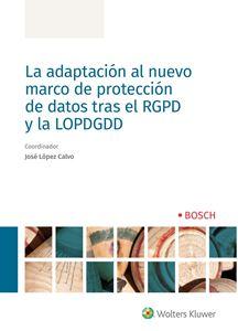 Imagen de La adaptación al nuevo marco de protección de datos tras el RGPD y la LOPDGDD