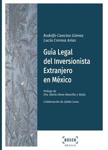 Guía Legal del Inversionista Extranjero en México