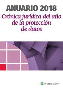 Anuario 2018. Crónica Jurídica del Año de la Protección de Datos