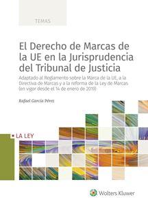 Imagen de El Derecho de Marcas de la UE en la Jurisprudencia del Tribunal de Justicia