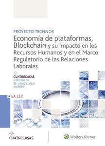 Imagen de Economía de plataformas, blockchain y su impacto en los recursos humanos y en el marco regulatorio de las relaciones laborales