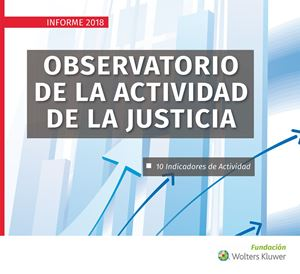 Imagen de Observatorio de la actividad de la Justicia. Informe 2018