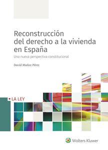 Imagen de Reconstrucción del derecho a la vivienda en España