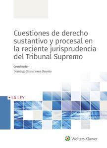 Imagen de Cuestiones de derecho sustantivo y procesal en la reciente jurisprudencia del Tribunal Supremo