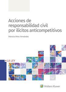 Imagen de Acciones de responsabilidad civil por ilícitos anticompetitivos