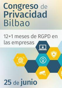 Imagen de Congreso Privacidad Bilbao | 12+1 meses de RGPD en las empresas