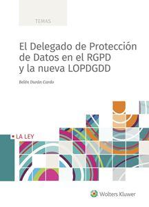 Imagen de El Delegado de Protección de Datos en el RGPD y la nueva LOPDGDD