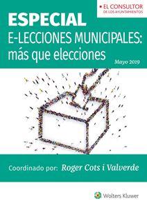 Imagen de ESPECIAL E-Lecciones municipales: más que elecciones