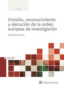 Imagen de Emisión, reconocimiento y ejecución de la orden europea de investigación
