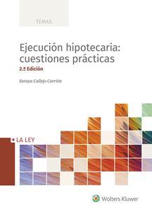 Imagen de Ejecución hipotecaria: cuestiones prácticas 2.ª edición