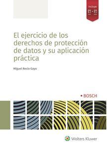 Imagen de El ejercicio de los derechos de protección de datos y su aplicación práctica