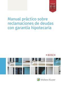 Imagen de Manual práctico sobre reclamaciones de deudas con garantía hipotecaria