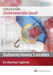 ESPECIAL Subvenciones Locales en libertad vigilada