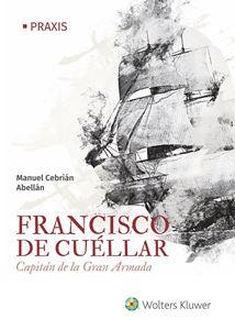 Imagen de Francisco de Cuéllar. Capitán de la Gran Armada