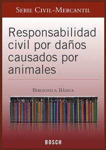 Imagen de BBB. Responsabilidad civil por daños causados por animales