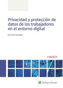 Imagen de Privacidad y protección de datos de los trabajadores en el entorno digital