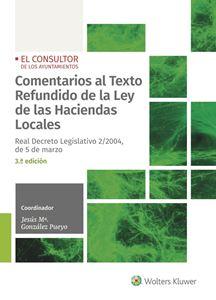 Imagen de Comentarios al Texto Refundido de la Ley de las Haciendas Locales - 3ª Ed.