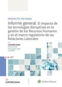 Imagen de Informe general. El impacto de las tecnologías disruptivas en la gestión de los Recursos Humanos y en el marco regulatorio de las Relaciones Laborales