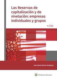 Imagen de Las Reservas de capitalización y de nivelación: empresas individuales y grupos