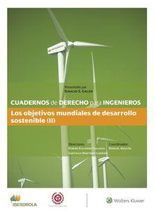 Imagen de Cuadernos de Derecho para ingenieros n.º 48. Los objetivos mundiales de desarrollo sostenible (II)