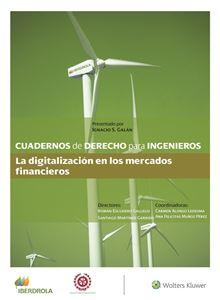 Imagen de Cuadernos de Derecho para ingenieros n.º 49. La digitalización en los mercados financieros