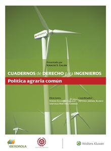 Imagen de Cuadernos de Derecho para ingenieros n.º 51. Política agraria común