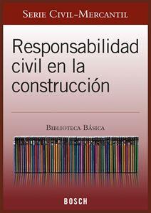 Imagen de BBB. Responsabilidad civil en la construcción (Suscripción)